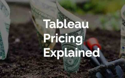Tableau Pricing – The Pricing Offers Everyone Access!