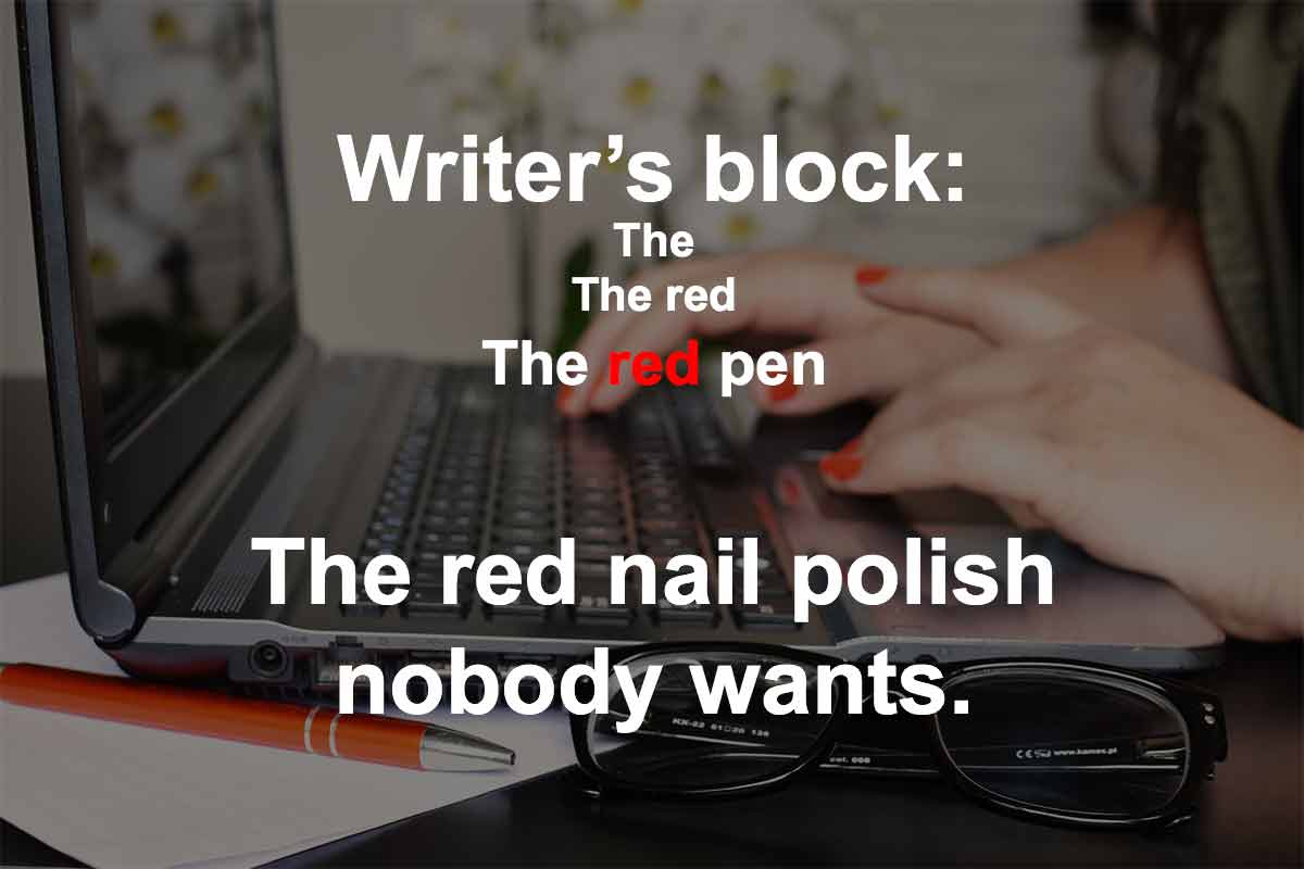 Writer's Block meme - The red nail polish nobody wants.