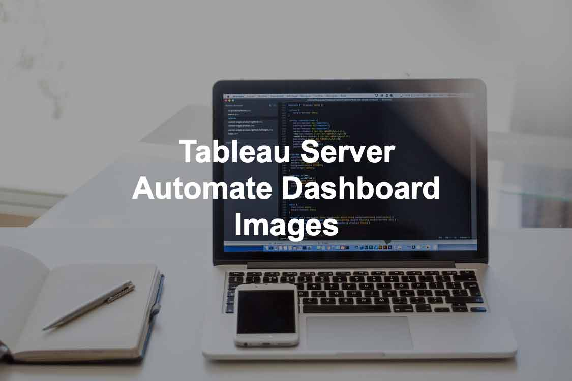 Automate tableau server images.