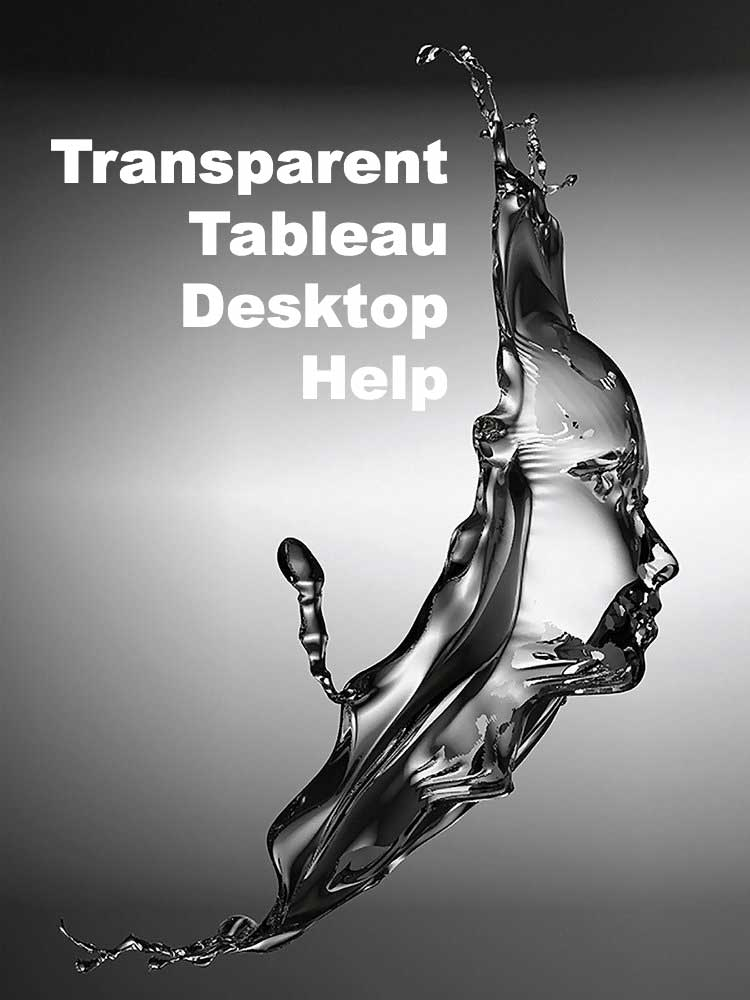 Transparent tableau desktop help desk